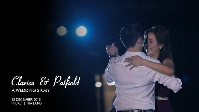 Clarice & Patfield | Phuket Wedding Video