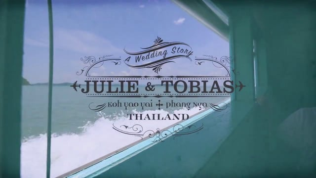 Julie & Tobias | Phang-nga Wedding Video