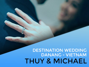 Thuy & Michael | Wedding at Danang-Vietnam