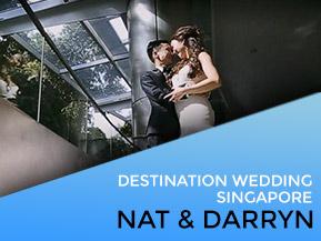Nat & Darryn | Singapore Wedding Video