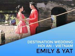 Emily & Yat | Danang and Hoi An Wedding Video