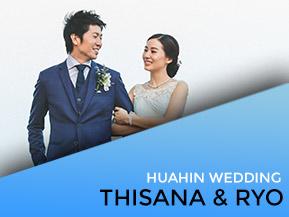 Thisana & Ryo | Huahin Wedding Cinematography