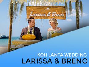 Larissa & Breno Wedding at Pimalai Koh Lanta