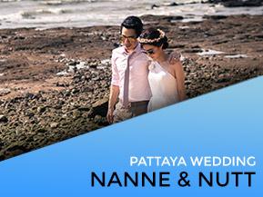 Nanne & Nutt | Pattaya Wedding Video