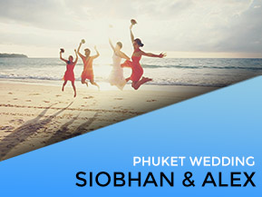 Siobhan & Alex | Phuket Wedding
